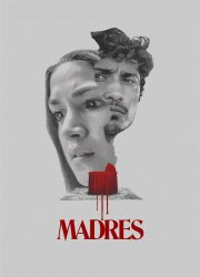 Watch  Madres