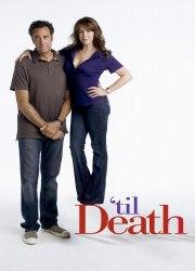 Watch 'Til Death