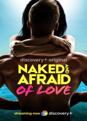 Watch Naked and Afraid of Love